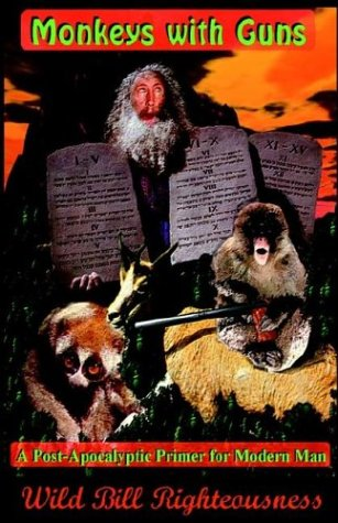 9780974346830: Monkeys with Guns