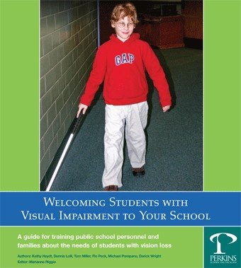 9780974351087: Welcoming Students with Visual Impairment to Your School