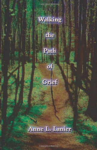 Walking the Path of Grief: Anne Lesley Lanier