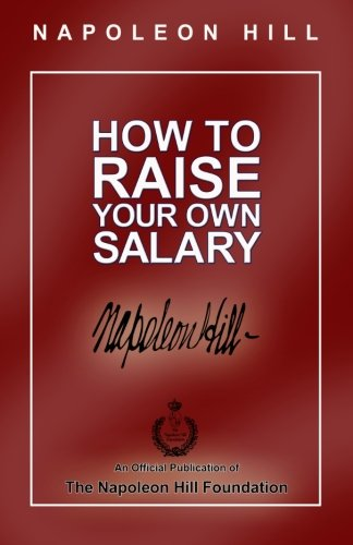9780974353944: How to Raise Your Own Salary