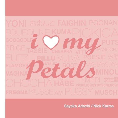 9780974356297: i love my petals