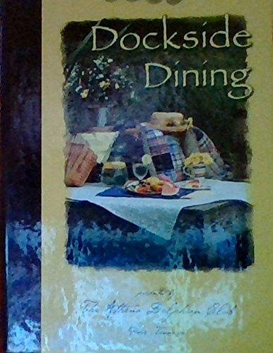 Dockside Dining The Athena Delphian Club Paris, Tennessee Celebrating 40 Years of Service: Athena ...