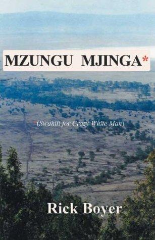 9780974357324: Mzungu Mjinga: Swahili for