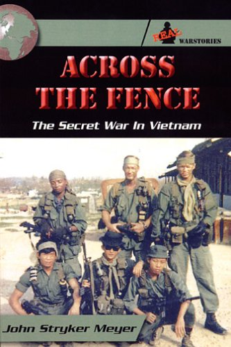9780974361802: Across The Fence: The Secret War In Vietnam