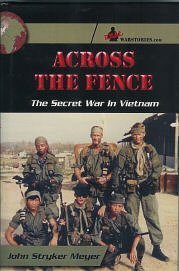 9780974361819: Across the Fence: The Secret War in Vietnam