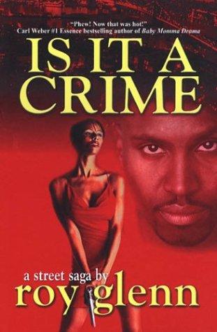 9780974363615: Is It a Crime: A Street Saga