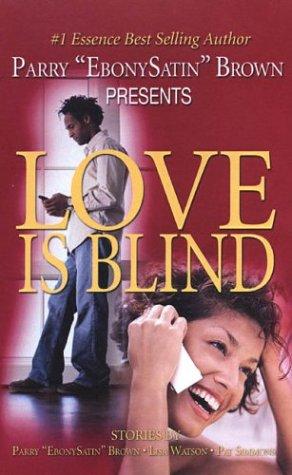 9780974363622: Love Is Blind