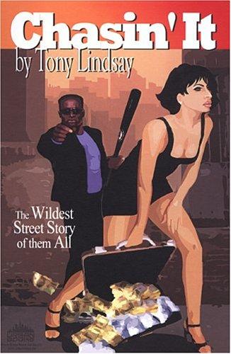 Chasin' It: Tony Lindsay