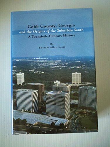 Cobb County, Georgia and the Origins of
