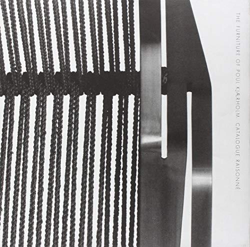 9780974364889: The Furniture of Poul Kjaerholm: Catalogue Raisonné
