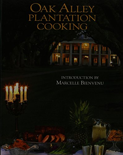 Oak Alley Plantation cooking: Oak Alley Plantation Restaurant & Inn