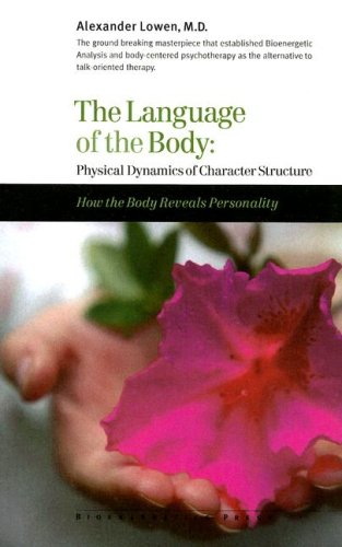 9780974373799: The Language of the Body: Physical Dynamics of Character Structure