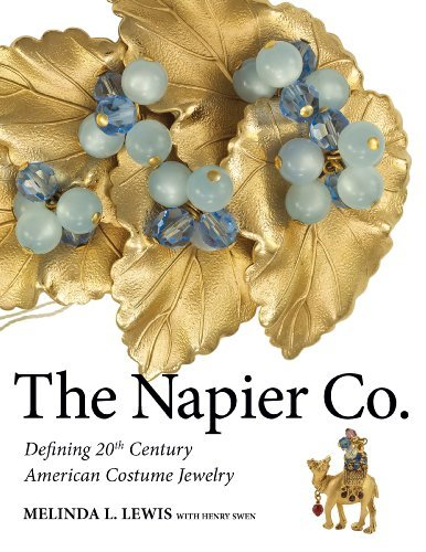 9780974374062: The Napier Co.: Defining 20th Century American Costume Jewelry by Melinda L. Lewis (2013-05-03)