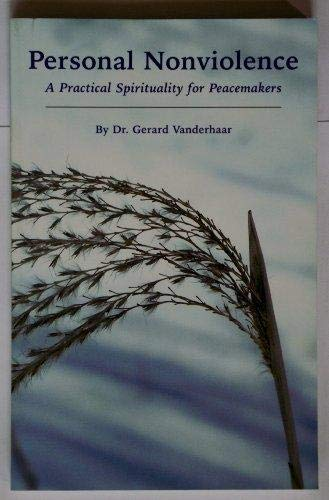 9780974380445: Personal Nonviolence: A Practical Spirituality for Peacemakers