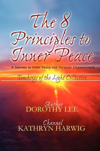 9780974383279: The Eight Principles to Inner Peace