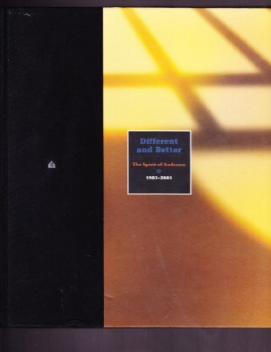 Different and Better : The Spirit of Andersen 0 1903-2003: El-Hai, Jack {Writer/Editor}