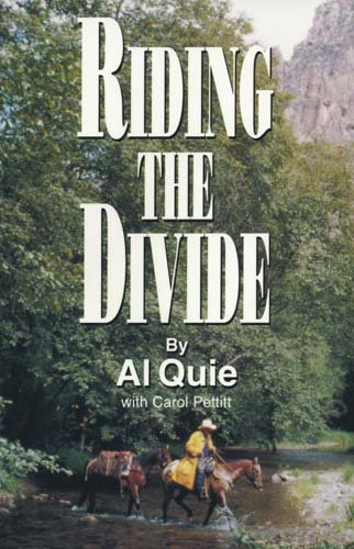 9780974388601: Riding the Divide: Riding Horses, Relating to People, Reminiscing about Life, Revering God's Creation, With a Little Theology Thrown in for Good Measure