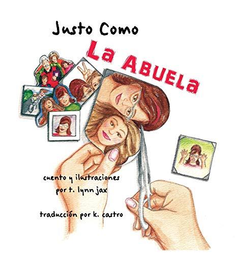 9780974389097: Justo Como La Abuela (Spanish Edition)