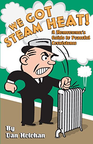 We Got Steam Heat! (0974396001) by Dan Holohan