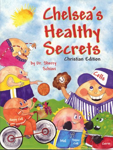 Chelsea's Healthy Secrets: Schiavi, Sherry