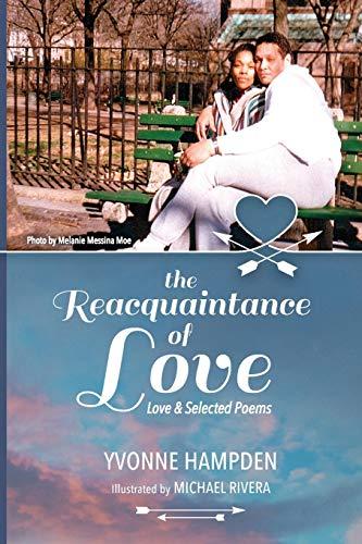 9780974408620: The Reacquaintance of Love (Anniversary Edition)