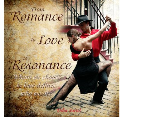 9780974409238: From Romance To Love to Resonance