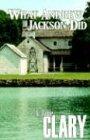 What Andrew Jackson Did: Jamie Clary
