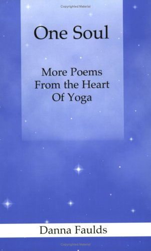 9780974410616: One Soul: More Poems From the Heart of Yoga