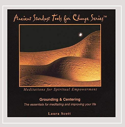 9780974412221: Grounding & Centering, From the Ancient Stardust Tools for Change Series