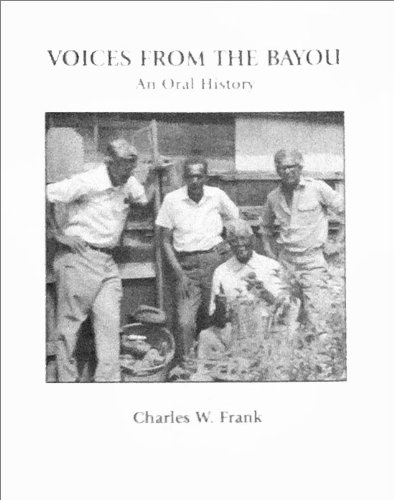 9780974412504: Voices From The Bayou: An Oral History