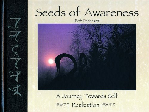 Seeds of Awareness: Bob Pedersen