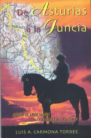 9780974416403: De Asturias a la Juncia.