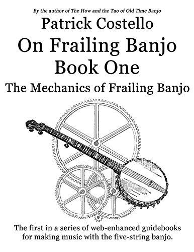 9780974419053: Patrick Costello On Frailing Banjo Book One: The Mechanics of Frailing Banjo