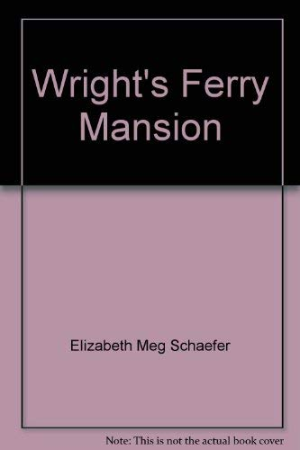 9780974420264: Wright's Ferry Mansion