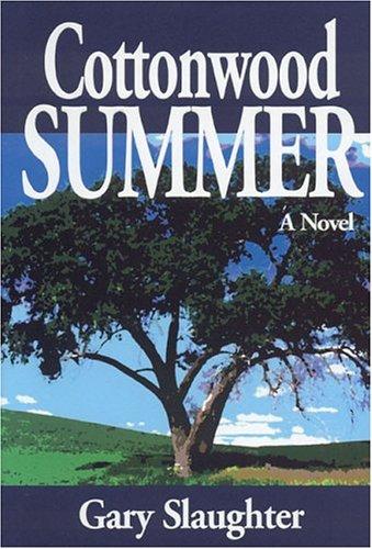 9780974420608: Cottonwood Summer