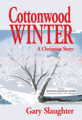 9780974420639: Cottonwood Winter: A Christmas Story
