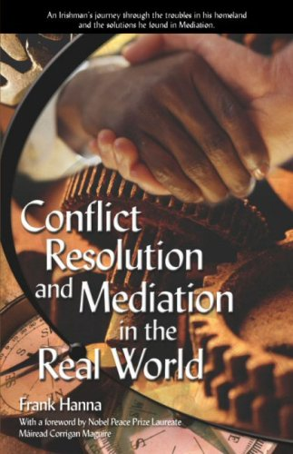 9780974424804: Conflict Resolution and Mediation in the Real World