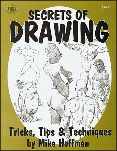 9780974429335: SECRETS OF DRAWING: Tricks, Tips & Techniques