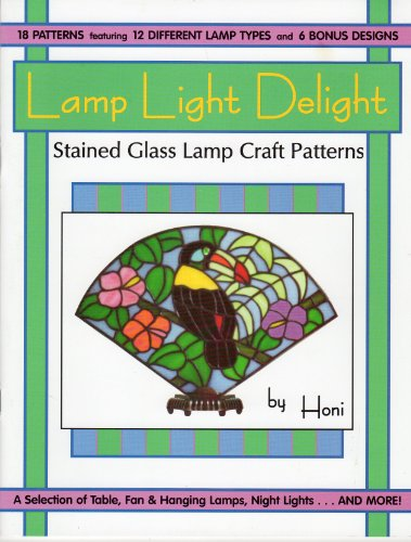 Lamp Light Delight Stained Glass Lamp Craft: Honi Susan Stern