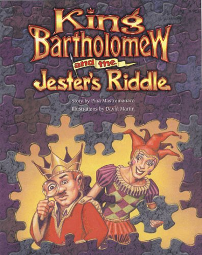 King Bartholomew and the Jester's Riddle: Pina Mastromonaco