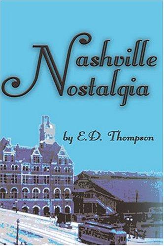 9780974432236: Nashville Nostalgia