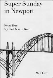 Super Sunday in Newport: Notes from My First Year in Town: Love, Matt