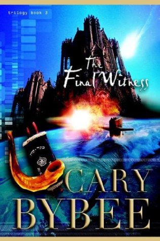9780974439860: The Final Witness (The Last Gentile Trilogy, Book 3)