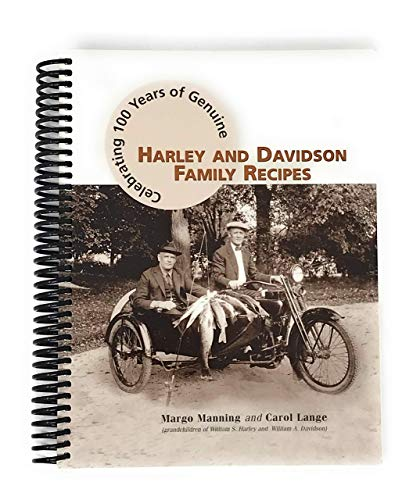 9780974440606: Celebrating 100 Years of Genuine Harley and Davidson Family Recipes