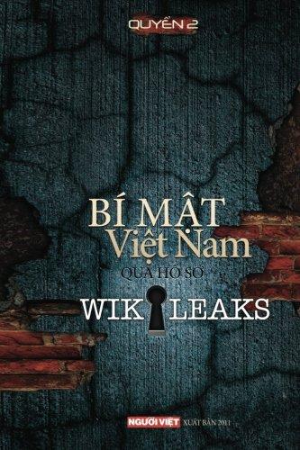 9780974447162: Bi Mat Viet Nam Qua Ho So Wikikeaks (tap 2) (Vietnamese Edition) (Volume 2)