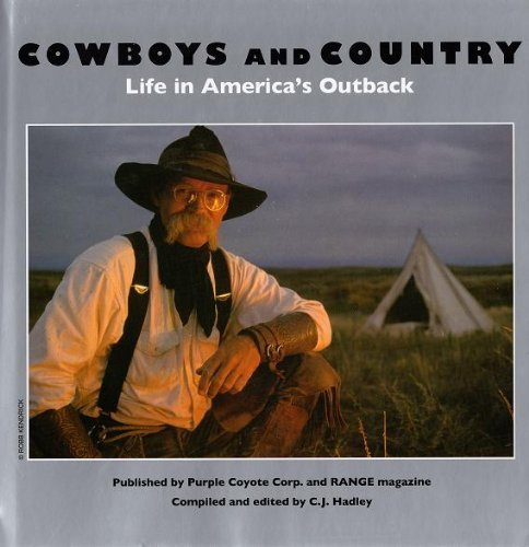 Cowboys and Country: Life in America's Outback