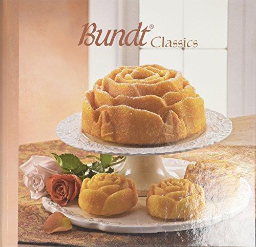 Bundt Classics Cookbook: Nordic Ware