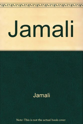 Jamali: Mystical Expressionism Dreams and Works: Kuspit, Donald (essays by) and Bishop, Philip E. (...