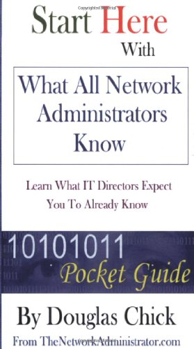 9780974463001: What All Network Administrators Know
