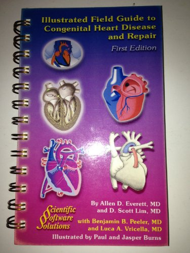 9780974463100: Illustrated Field Guide to Congenital Heart Disease And Repair, Pocket-Sized